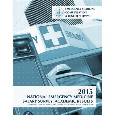 2015 Daniel Stern National Emergency Medicine Salary Survey: Academic Report