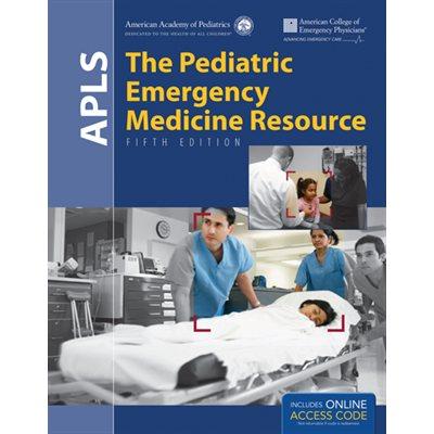 APLS: The Pediatric Emergency Medicine Resource, 5th Ed.