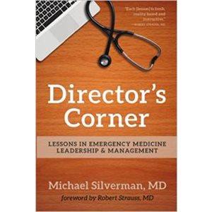 Director's Corner Lessons in EM Leadership & Management (AMAZON)