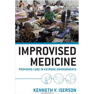 Improvised Medicine: Providing Care in Extreme Environments (AMAZON)