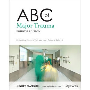ABC of Major Trauma, 4th Ed. (AMAZON)
