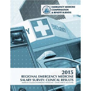 2015 Regional Emergency Medicine Salary Survey: Clinical Results