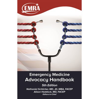 EMRA Advocacy Handbook, 5th edition