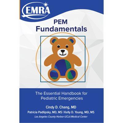 PEM Fundamentals: The Essential Handbook for Pediatric Emergencies, 1st edition
