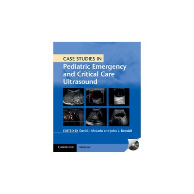 Case Studies in Pediatric Emergency and Critical Care