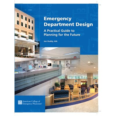 Emergency Department Design: A Practical Guide to Planning