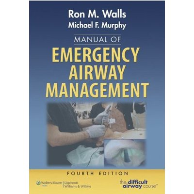 Manual of Emergency Airway Management, 4th Ed. (AMAZON)