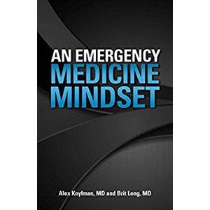 An Emergency Medicine Mindset Kindle (AMAZON)