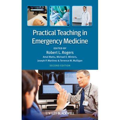 Practical Teaching in Emergency Medicine, 2E (AMAZON)