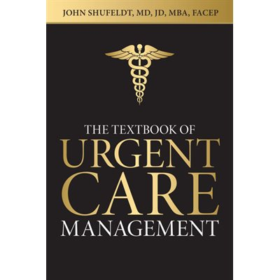 Textbook of Urgent Care Management (AMAZON)
