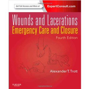Wounds and Lacerations, 4th Ed (AMAZON)