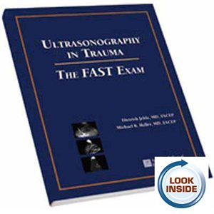 Ultrasonography in Trauma: The FAST Exam